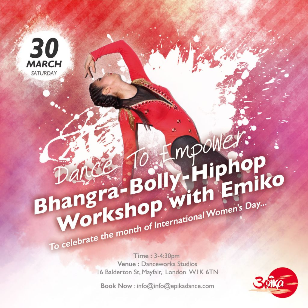 FREE BOLLYWOOD HIPHOP WORKSHOP by Emiko Jane Ishii To celebrate the month of International Women's Day!!